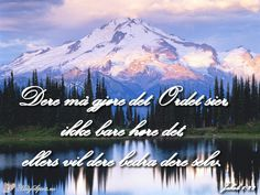 Bibelvers på bilder Dere, Holy Spirit, Nature, Travel, Bible Verses, Holy Ghost, Naturaleza, Viajes, Destinations