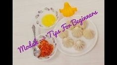 There many recipes that we are follow to making a bets modak  here are some tips by which you can make the modak more test and perfact balance taste.