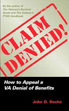 : How to Appeal a VA Denial of Benefits, Author John D.