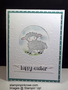 Stampin' Up!  CAS Easter card made with Easter Lamb stamp set and designed by Demo Pamela Sadler. This adorable lamb is perfect season of  Easter.  See more cards at stampinkrose.com and etsycardstrulyheart