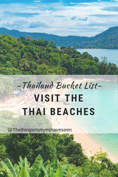 Visit Thai Beaches, Thailand Bucket List