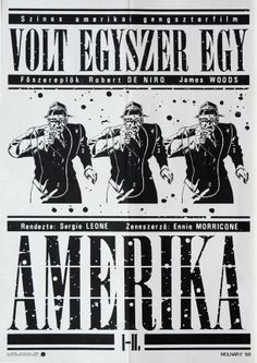Volt egyszer egy Amerika - Hungarian vintage movie poster (original title) Once Upon a Time in America.