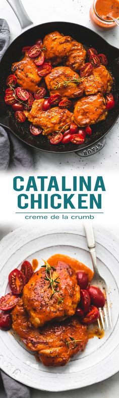 This healthy, easy 30 minute skillet Catalina chicken and tomatoes is smothered in the tastiest, sweet and tangy Catalina sauce. | lecremedelacrumb.com