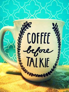"Coffee Mug: ""COFFEE BEFORE TALKIE"" Hand Illustrated Coffee Cup"