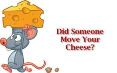 who moved my cheese presentation