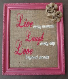 Items similar to Live Laugh Love Frame With Burlap Painted Quote on Etsy Summer Crafts, Fun Crafts, Diy And Crafts, Burlap Projects, Burlap Crafts, Valentine Decorations, Dorm Decorations, College Room Decor, Dorm Room