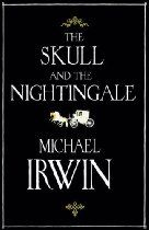 The Skull and the Nightingale By Michael Irwin looks like one I will love or just hate! Which will it be??