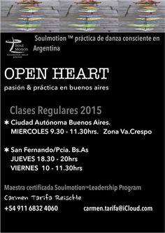 SoulMotion is a conscious dance practice created by dancer, choreographer and teacher Vinn Arjuna Martí, Portland. US. SM is also a global community of dancers & trained, certified teachers.  In Buenos Aires : Carmen Tarifa Reischle. For more information check out; www.soulmotion.com