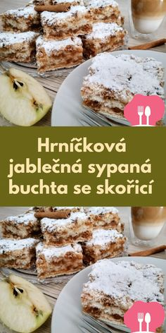 Hrnícková jablecná sypaná buchta se skoricí Camembert Cheese, Cereal, Food And Drink, Baking, Breakfast, Cake, Desserts, Recipes, Morning Coffee