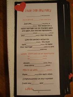 such an awesome idea!!! have a stack of these by the guest book with a disposable camera...... take all the ad libs and pic of the person and turn it all into a scrap book for the bride and groom! i am so doing this for ash;eys weeding!