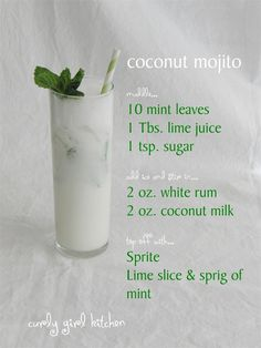 coconut mojito! @Maria Canavello Mrasek GabRieLa now we finally have a good recipe we can follow. Lets make this next dinner party!!!