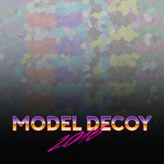 Album Review: Model Decoy We get a lot of rap albums around here. I'm pretty slow to review them and admittedly I don't even review most of them. So imagine my surprise when we got an album from Model Decoy in the inbox. I pressed play and expected another rap album about falling in love with a stand in for a living model. Notice I said another because I can't take any more albums about body pillows hentai and harems with the women in your life that you don't actually. Model Decoy's self…