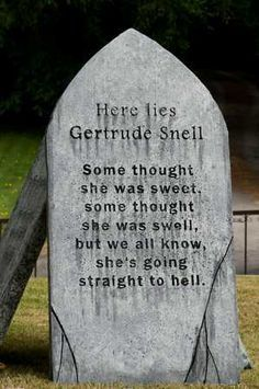 Image result for funny tombstone sayings
