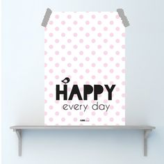 Poster Happy Every Day
