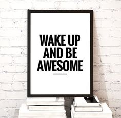 """Motivational Poster Printable Art Inspirational Quote """"Wake up and be awesome"""" Motivational Quotes Print Wall Decor *Instant File Download*"""