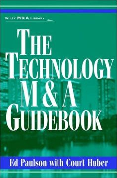 THE TECHNOLOGY M&A GUIDEBOOK de Ed Paulson et Court Huber. The Technology M&A Guidebook provides executives and entrepreneurs interested in acquiring or selling a technology company with everything they need to know about the entire M&A process, from identifying target companies or buyers to financial analysis, due diligence, tax issues, valuation, and legal considerations. This book explores specific issues that are unique to technology M&A: assessing the impact... Cote : 4-2232-2 PAU