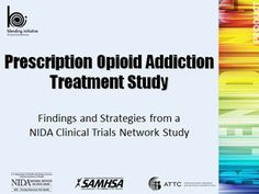 Learn more about effective treatments for persons addicted to prescription painkillers
