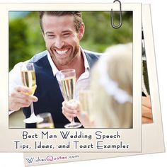 Best Man Wedding Speech Tips, Ideas, and Toast Examples