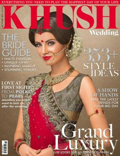 Asian Wedding Ideas From The Fastest Growing Bridal Magazine Khush