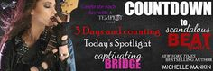 Countdown Blitz - Spotlighting Captivating Bridge by Michelle Mankin    Only 3 Days until the 6th book in theTempest SeriesScandalous Beatby Michelle Mankin is released. Join us today in spotlighting the 3rd bookCaptivating Bridge!!  Title: Captivating Bridge  Series: Tempest #3  By: Michelle Mankin  #countdowntempestseries  Warren War Jinkins is that guy.  The bad one.  Tempests ex front man an arrogant rock god.  The only thing larger than his ego is his capacity for self-destruction.  His…
