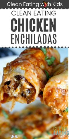HEALTHY CHICKEN ENCHILADAS OMG!!!! Delicious Healthy Dinner Idea that my kids ADORE!!<br> Healthy Dinners For Kids, Clean Dinner Recipes, Healthy Weeknight Meals, Healthy Family Meals, Healthy Cooking, Healthy Eating, Family Recipes, Clean Eating Chicken, Healthy Chicken Dinner