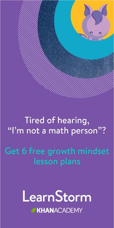 Khan Academy LearnStorm is a free, six-week challenge that helps your students build the skills and mindsets to start the school year strong.