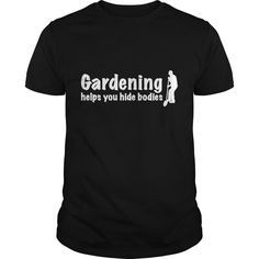 Gardening Helps You Hide Bodies - Mens T-Shirt+WOCFTSS