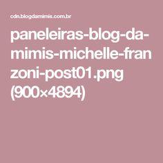 paneleiras-blog-da-mimis-michelle-franzoni-post01.png (900×4894)