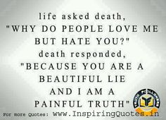 life quotes quotes inspirational quotes | Life and Death – Inspirational Quotes about Life