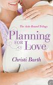 February 14, 2013 - Planning for Love - Christi Barth