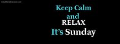 keep calm and relax it's sunday Facebook Cover InstallTimelineCover.com