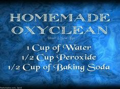 Kimberly's Homemade Oxyclean 1 Cup of Water Cup of Peroxide Cup of Baking Soda. Directions: **Test on an inconspicuous area first** Apply to stain and let sit for 15 minutes or longer if needed. Bad stains can soak overnight. Homemade Cleaning Products, Household Cleaning Tips, Household Cleaners, Cleaning Recipes, Natural Cleaning Products, Cleaning Hacks, Cleaning Supplies, Household Products, Cleaning Agent