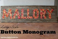 Huge baby name sign made from rustic wood and buttons!