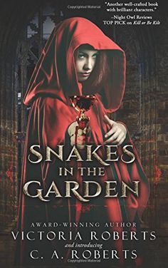Snakes in the Garden by Victoria Roberts https://www.amazon.com/dp/1535021977/ref=cm_sw_r_pi_dp_L7ENxb0JDZPVY