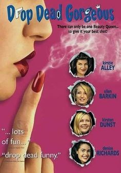 Drop Dead Gorgeous (1999) Kirsten Dunst, Kirstie Alley, Denise Richards, Amy Adams