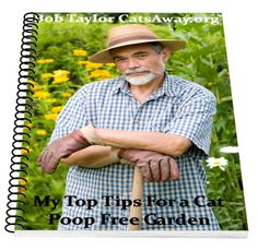 Chicken wire is the gardeners friend when it comes to keeping cats out of your flower beds. Read how Bob Taylor uses it to deter cats from his garden