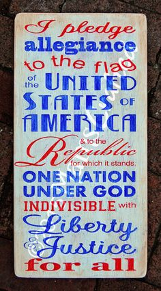 I pledge allegiance to the flag of the United States of America and to the Republic for which it stands, one nation, under God, indivisible, with liberty and justice for all.   This hand made rustic wall hanging is hand-painted on 3/8 plywood and then ...