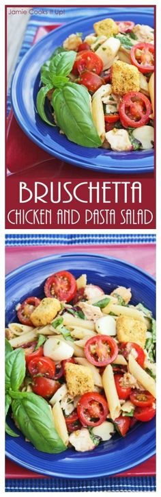 Bruschetta Chicken and Pasta Salad  I  Jamie Cooks It Up! I could eat this salad every day. Makes a wonderful side or main course meal.
