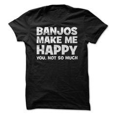 The sweet, rolling notes of a banjo are enough to make anyone feel happy. It's music that fill the soul and makes you want to dance. Most people aren't like that, which is why you'd rather play a banj