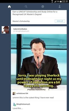 Me after watching 8 hours of Sherlock until 2 in the morning