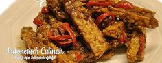 Sambal Goreng Tempeh Kering - Dry fried spicy but sweet tempeh Indonesian Food, Indonesian Recipes, Tempeh, Warm Food, Chicken Wings, Asian Recipes, Fries, Spicy, Vegan