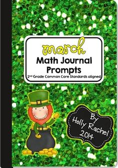 This fantastic pack of Common Core aligned Math journal prompts is perfect for the month of March. The prompts are themed around St Patrick's Day. Included are 28 prompts - one for each Second Grade Common Core Standard.