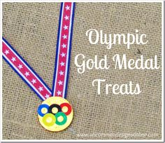 Make Olympic Gold Medal Treats! Yummy fun to celebrate the Winter Games! #olympics via uncommondesignsonline.com