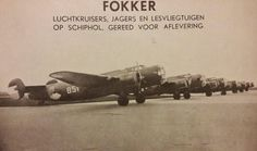 Fokker military aircraft lined up for delivery at Schiphol Ww2 Aircraft, Military Aircraft, Military Flights, Ww2 Pictures, Left Wing, Airplanes, World War, Wwii, Netherlands