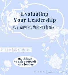 Womens Ministry Evaluating Leadership:  Creative Ladies Ministry