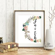 Printable Inspirational quote, Faith, christian quote, inspirational quote art, quote calligraphy, floral wall art, INSTANT DOWNLOAD, F1 by Lifeinaprint on Etsy