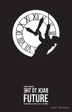 'Back to the Future - Doc Brown & the Clock Tower' Poster by Kodi Sershon Back To The Future Tattoo, Back To The Future Party, Future Logo, Future Wallpaper, Doc Brown, Bttf, Science Fiction, Alternative Movie Posters, Minimalist Poster