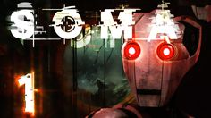 SOMA begins! The next horror game from Frictional Games, the studio that brought you Amnesia: The Dark Descent, is turning out to be a mind-bender! Amnesia: ...