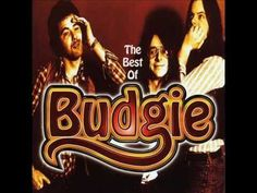 THE BEST OF BUDGIE - YouTube