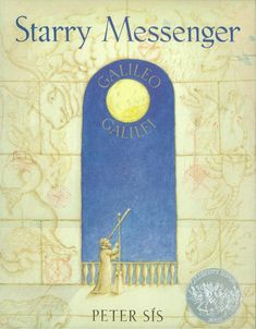 Starry Messenger, 1997 Honor | Association for Library Service to Children (ALSC)